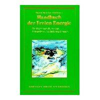 childress, david hatcher - das freie-energie-handbuch: eine sammlung von patenten und informationen - preis vom 23.09.2021 04:56:55 h
