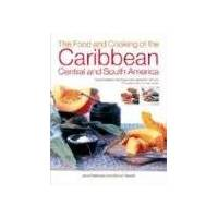 jenni fleetwood - the food and cooking of the caribbean, central and south america: tropical traditions, techniques and ingredients, with over 150 superb step-by-step recipes - preis vom 10.04.2021 04:53:14 h