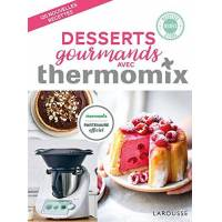 - desserts gourmands avec thermomix - preis vom 27.10.2020 05:58:10 h