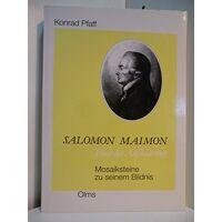 konrad pfaff - salomon maimon - hiob der aufklärung: mosaiksteine zu seinem bildnis - preis vom 08.03.2021 05:59:36 h