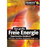 peter lay - das große freie energie experimentier-handbuch: kalte fusion, tesla-wellen, raum-quanten-energie (franzis experimente) - preis vom 23.09.2021 04:56:55 h