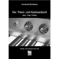 immanuel brockhaus - der piano- und keyboardprofi: jazz-pop-fusion. arbeits- und lernbuch mit 2 cds: 26 playalongs, 25 midi-files, 57 hörbeispiele. - preis vom 10.04.2021 04:53:14 h