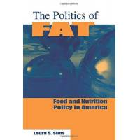 sims, laura s. - the politics of fat: food and nutrition policy in america: people, power and food and nutrition policy (bureaucracies, public administration and public policy) - preis vom 10.04.2021 04:53:14 h