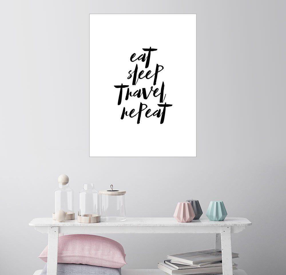 Posterlounge Wandbild - dear dear »Essen Sie Schlaf Reise wiederholen«, weiß