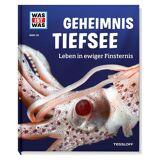 Tessloff Verlag WAS IST WAS Geheimnis Tiefsee, Band 133