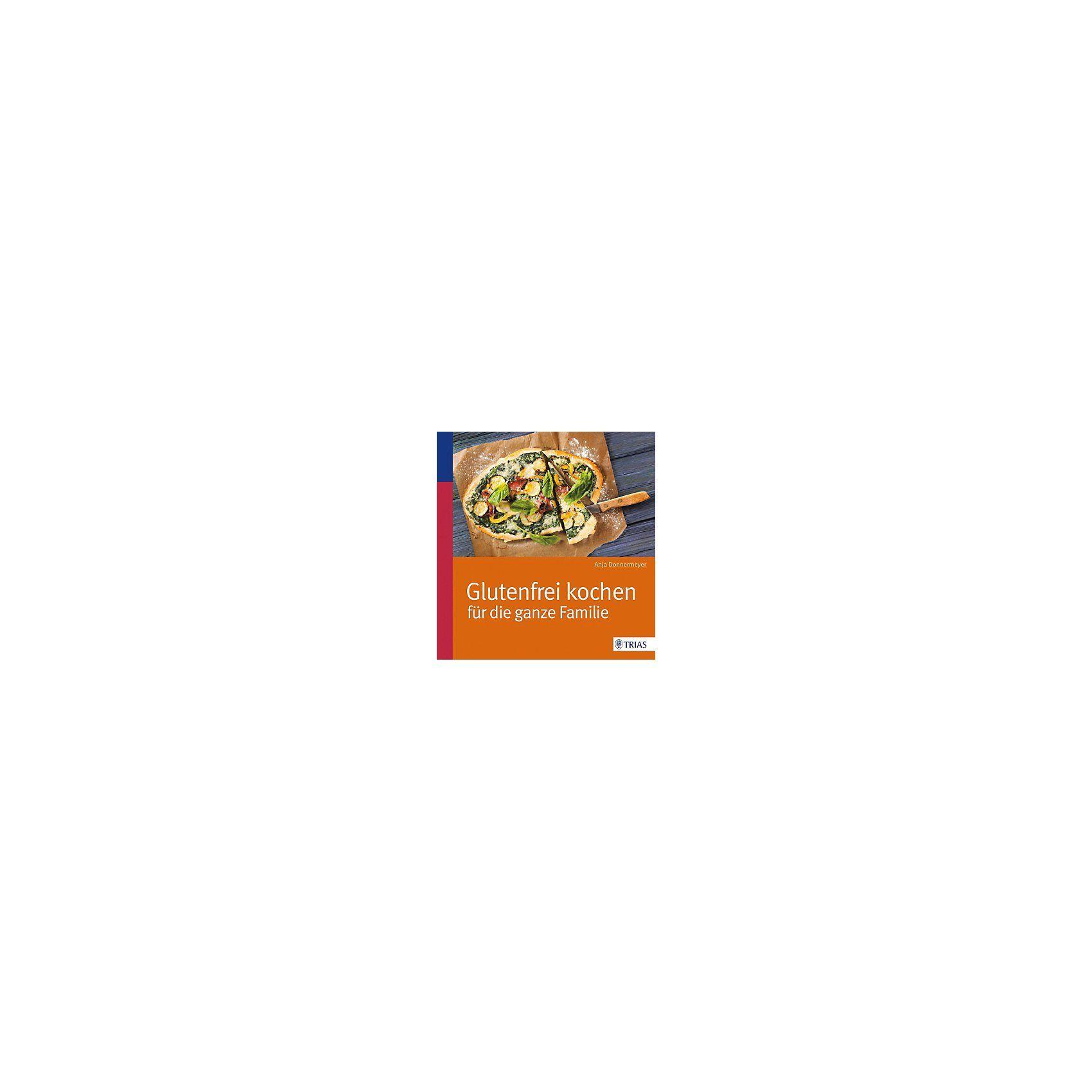 Trias Verlag Glutenfrei kochen für die ganze Familie