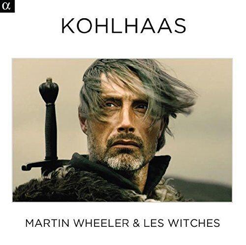 Les Witches Wheeler; Les Witches: Kohlhaas [Música De La Película]