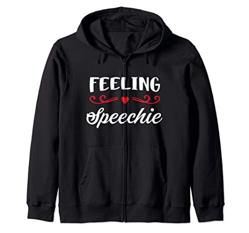 PeeKay Apparel - SLP Speech Language Pathologist Gift - Feeling Speechie SLP Sudadera con Capucha