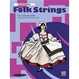 Ensemble Folk Strings for Ensemble: Cello Ensemble