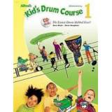 Alfred's Kid's Drum Course, Bk 1: The Easiest Drum Method Ever!, Book & CD