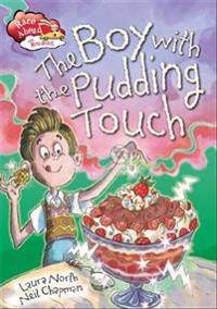 Ahead Race Ahead With Reading: The Boy with the Pudding Touch