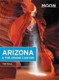 Canyon Moon Arizona & the Grand Canyon (Fourteenth Edition)
