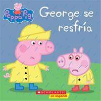 Peppa Pig: George Se Resfría (George Catches a Cold)