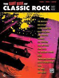 The Giant Classic Rock Piano Sheet Music Collection: Piano/Vocal/Guitar