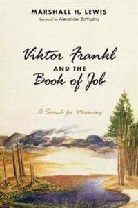 Viktor Frankl and the Book of Job