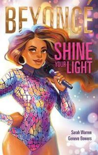 Beyonce: Shine Your Light