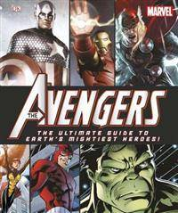 Marvel: The Avengers: The Ultimate Guide to Earth