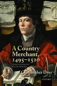 A Country Merchant, 1495-1520