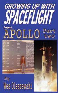 Growing Up with Spaceflight: Apollo Part Two