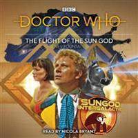 Doctor Who: The Flight of the Sun God