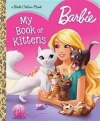 Barbie My Book of Kittens (Barbie)