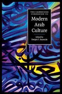 The Cambridge Companion to Modern Arab Culture