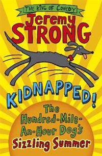 Kidnapped! The Hundred-Mile-an-Hour Dog