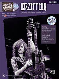 Ultimate Guitar Play-Along Led Zeppelin, Vol 1: Play Along with 8 Great-Sounding Tracks (Authentic Guitar Tab), Book & 2 CDs [With 2 CDs]