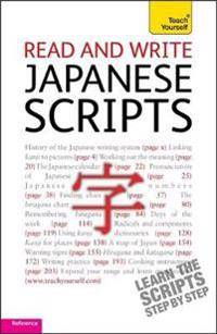 Read and write Japanese scripts: Teach yourself