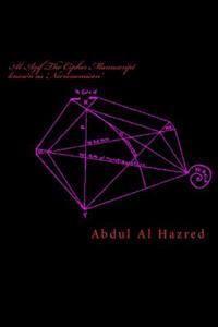 Al Azif The Cipher Manuscript known as