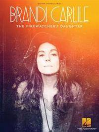 Brandi Carlile - The Firewatcher