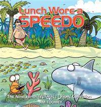 Lunch Wore a Speedo: The Nineteenth Sherman