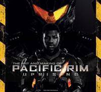 ART The Art and Making of Pacific Rim Uprising