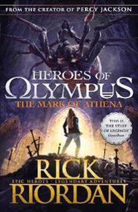 Olympus Heroes of Olympus: The Mark of Athena