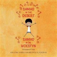 Samad in the Desert (English-Afrikaans Bilingual Edition)