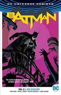 Batman Vol. 2 I Am Suicide (Rebirth)