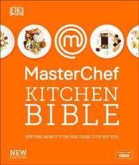 MasterChef Kitchen Bible New Edition