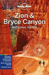 Canyon Lonely Planet Zion & Bryce Canyon National Parks