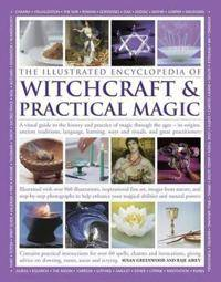 Illustrated Encyclopedia of Witchcraft & Practical Magic