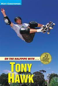 On the Halfpipe with - Tony Hawk
