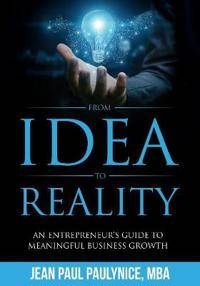 From Idea to Reality