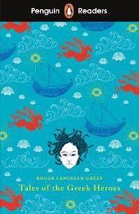 Penguin Readers Level 7: Tales of the Greek Heroes (ELT Graded Reader)