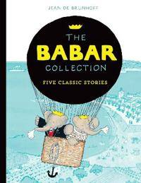The Babar Collection: Five Classic Stories