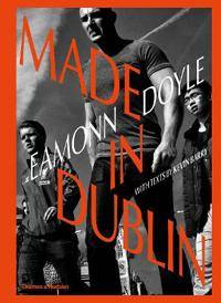 Eamonn Doyle: Made In Dublin