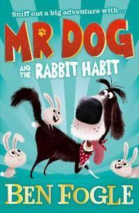 Mr Dog and the Rabbit Habit