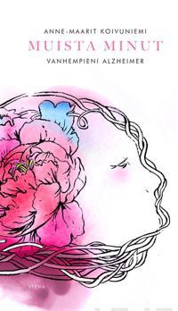 Muista minut - Vanhempieni Alzheimer