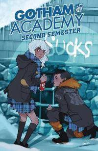 Gotham Academy Second Semester Vol. 1 Welcome Back