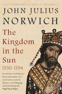 Image of The Kingdom in the Sun, 1130-1194