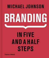 Branding In Five and a Half Steps