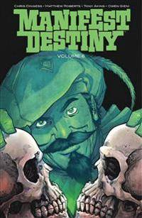 Manifest Destiny Volume 6